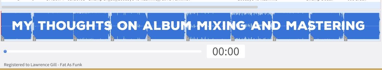 album mixing and mastering, album mastering waveform